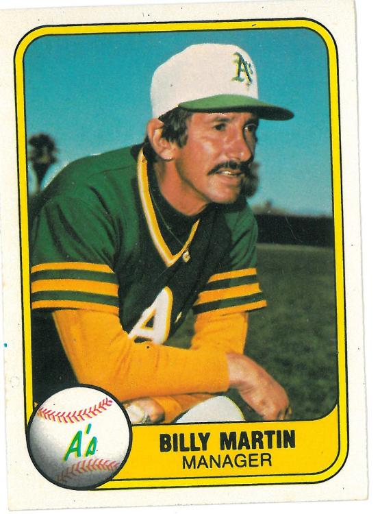 Posing for baseball cards may have been the least favorite thing that Billy Martin did.